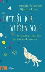 Cover von Füttere den weißen Wolf