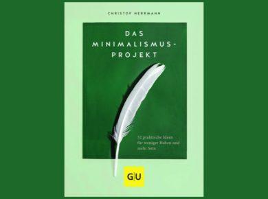 """""""Das Minimalismus-Projekt"""" von Christof Herrmann"""